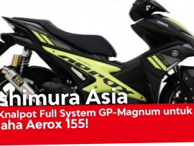 Knalpot Full System Yamaha Aerox 155 GP Magnum Yoshimura Asia