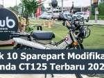 Best Seller! 10 Sparepart CT125 Terbaru oleh Cub House by Honda