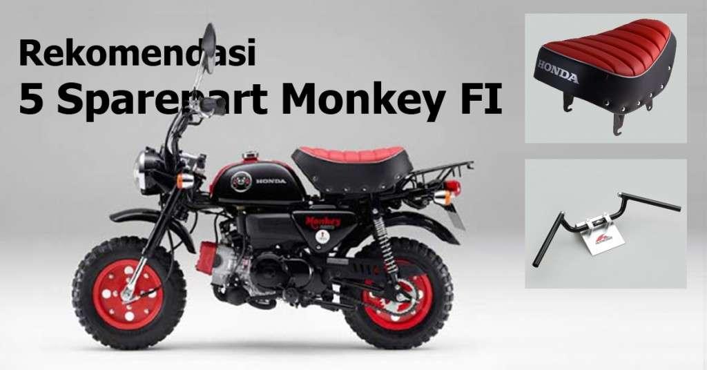 Rekomendasi 5 Sparepart Monkey FI Webike Indonesia
