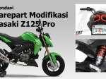 Rekomendasi Sparepart & Aksesoris Kawasaki Z125 Pro Webike Indonesia